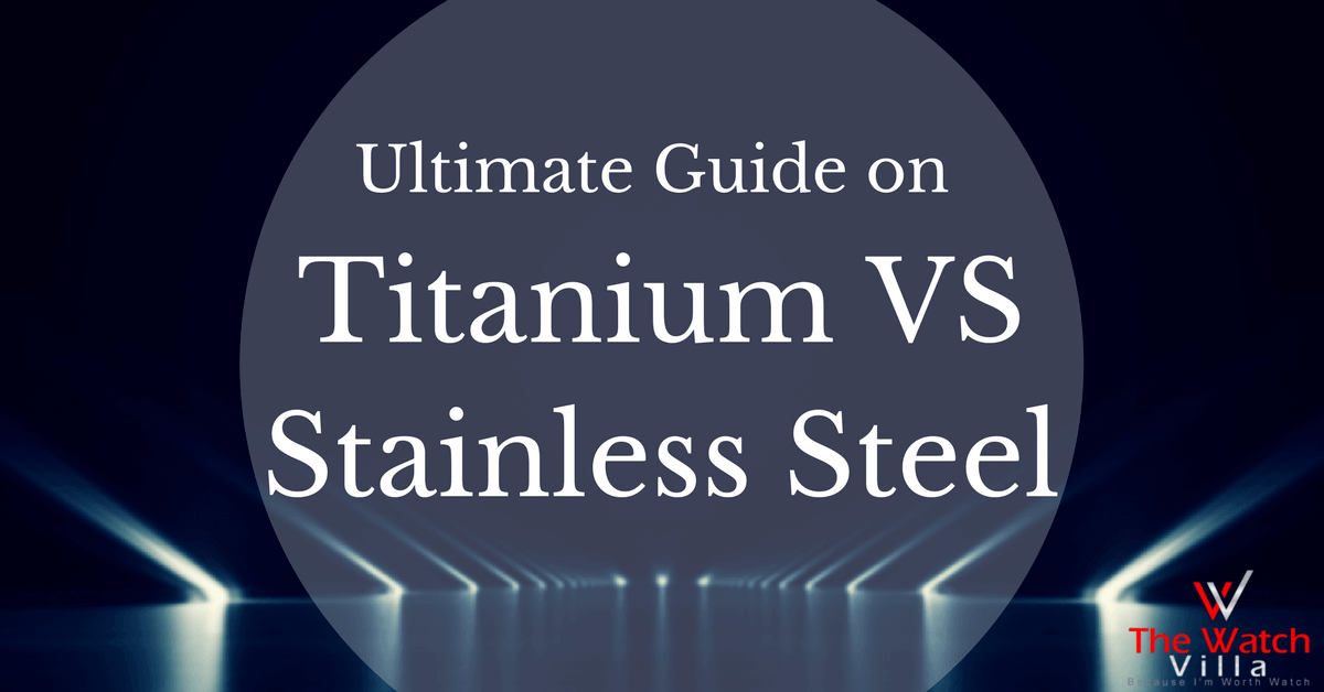 Titanium VS Stainless Steel