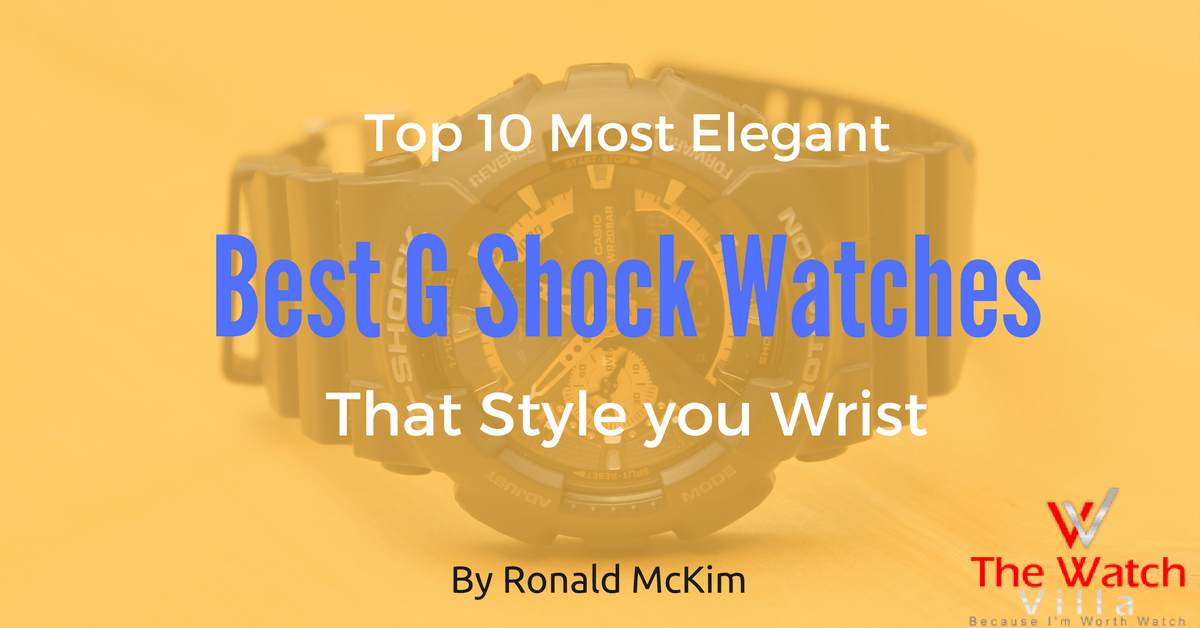 Best G-Shock Watches: Buyer's Guide 2019