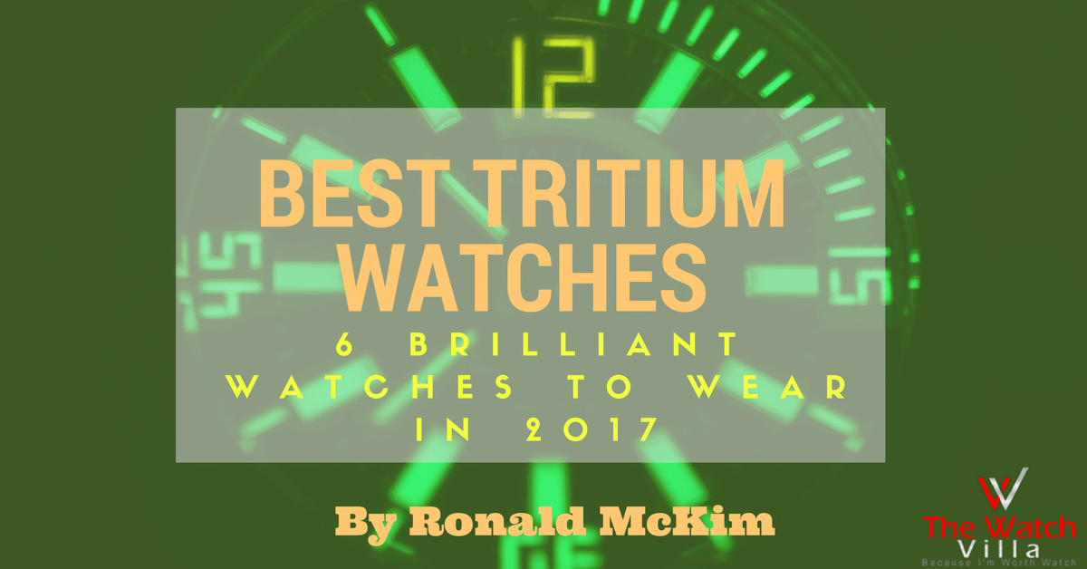 Best Tritium Watches