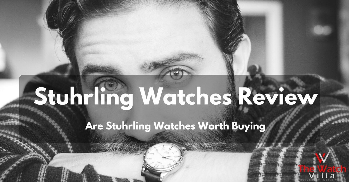 Stuhrling Watches Review: Buyer's Guide 2019
