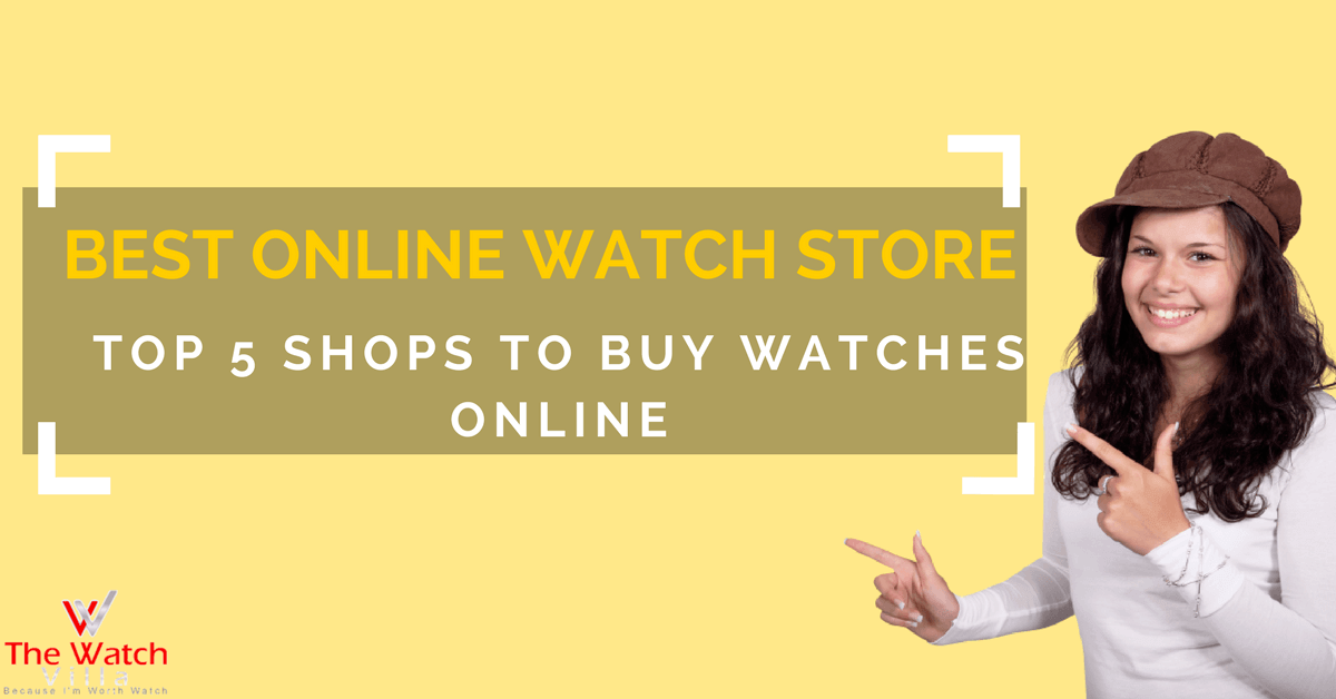 Best Online Watch Store