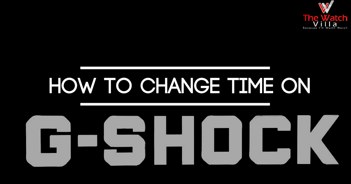 How To Change Time On G Shock